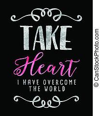 Take Heart I have Overcome the World Bible Verse Scripture Design Silver on Black