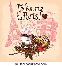 Take me to paris concept - Take me to paris hand drawn...