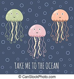 Take me to the ocean card with cute jellyfishes