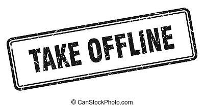 take offline stamp. square grunge sign on white background...