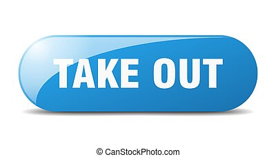 take out button. sticker. banner. rounded glass sign