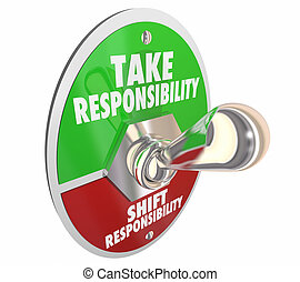 Take Responsibility Shift Accountability Switch Lever 3d Illustration