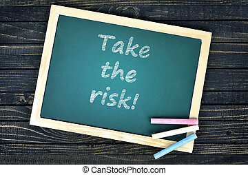 Take the risk text on school board