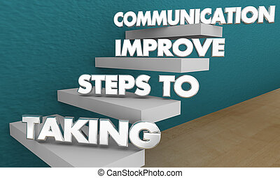 Taking Steps to Improve Communication Words 3d Illustration