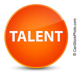Talent elegant orange round button