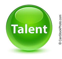 Talent glassy green round button