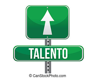 talent in Spanish traffic road sign