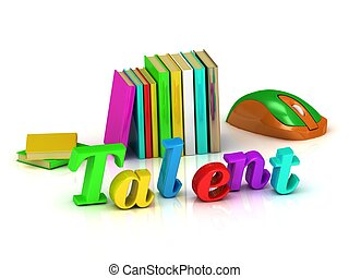 Talent inscription bright volume letter and textbooks and...