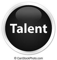 Talent premium black round button