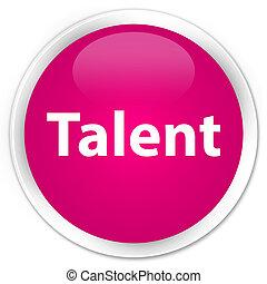 Talent premium pink round button