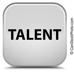 Talent special white square button