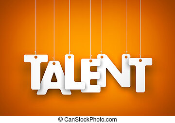 Talent - word hanging on the ropes