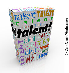 Talent word on a box or product package to sell yourself and your skills to a prospective employer and get hired for a job
