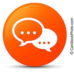 Talk bubble icon orange round button