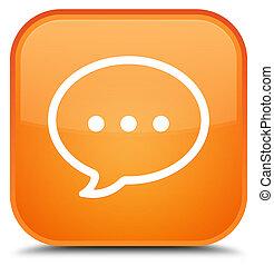 Talk bubble icon special orange square button