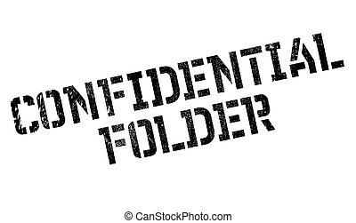 tampon, dossier, confidentiel