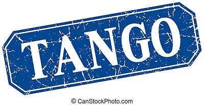 tango blue square vintage grunge isolated sign