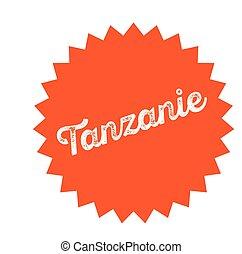 tanzania stamp on white - tanzania black stamp in french...