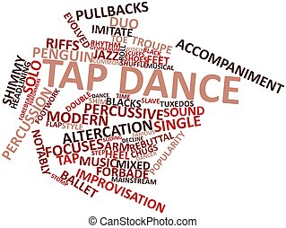 Tap dance - Abstract word cloud for Tap dance with related...