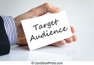 Target audience text concept