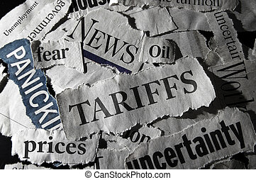 Newspaper scraps with Tariff and economy related headlines