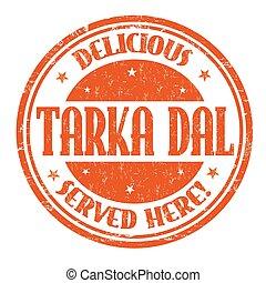 Tarka Dal sign or stamp