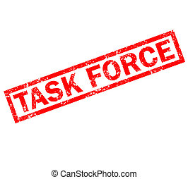 task force stamp sign. task force grunge rubber stamp on white background. task force red stamp symbol.