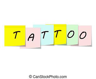 tatoo, メモ, 書かれた, カラフルである, 付せん