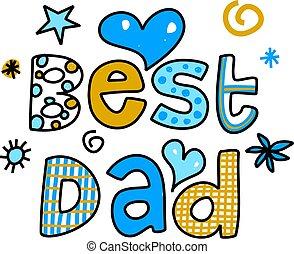 tatuś, najlepszy