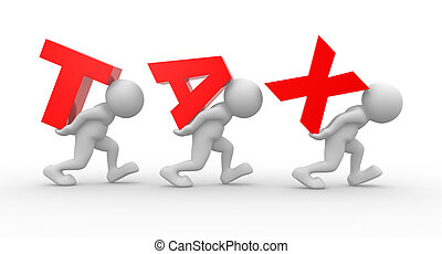 """3d people - men, person carrying the word """"tax"""""""