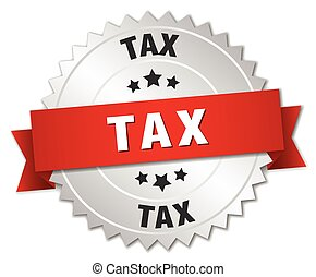 tax 3d silver badge with red ribbon