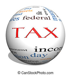 Tax 3D sphere Word Cloud Concept