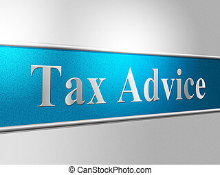 Tax Advice Means Excise Helps And Faq - Tax Advice ...