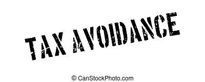 Tax avoidance rubber stamp on white. Print, impress,...