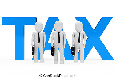Tax Businessmen - Businessmen team stand for blue tax word