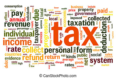 Tax concept in word tag cloud on white background