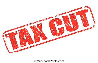 TAX CUT red stamp text on white