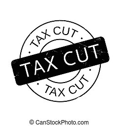 Tax Cut rubber stamp. Grunge design with dust scratches....
