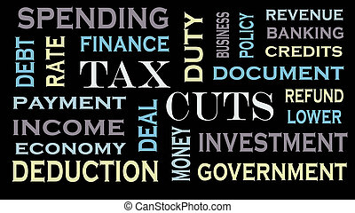 Tax cuts word cloud, text design. Business and financial concept