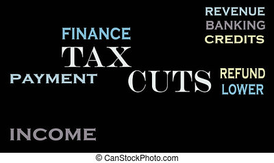 Tax cuts word cloud, text design. Business and financial...