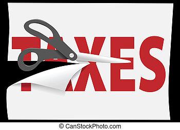 Tax cutting scissors cut TAXES on paper - Tax cutting...