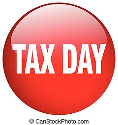 tax day red round gel isolated push button
