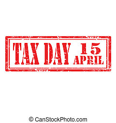 Tax Day-stamp - Grunge rubber stamp with text Tax Day, ...
