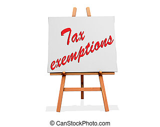Tax Exemptions on a sign.