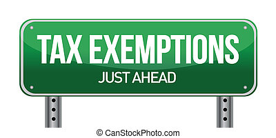 Tax exemptions sign illustration design over a white...