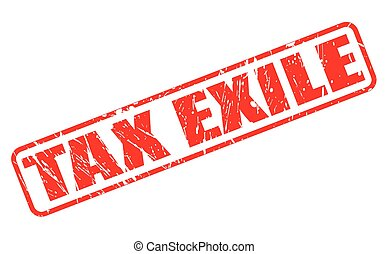 TAX EXILE red stamp text on white