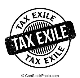 Tax Exile rubber stamp. Grunge design with dust scratches. Effects can be easily removed for a clean, crisp look. Color is easily changed.