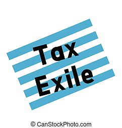 tax exile stamp on white background. Sign label sticker.