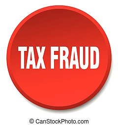 tax fraud red round flat isolated push button