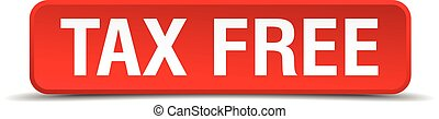 Tax free red 3d square button isolated on white